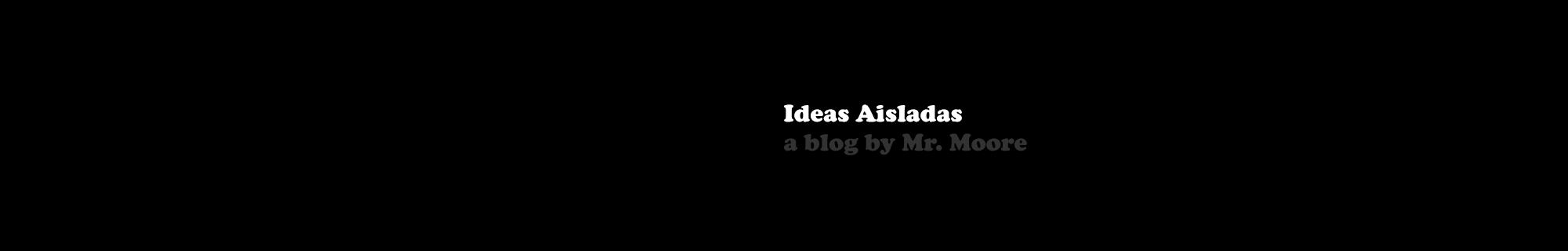 Ideas Aisladas